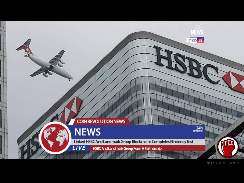 Linked HSBC And Landmark Group Blockchains Completes Efficiency Test